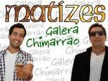 Grupo Matizes - Galera Chimarrão