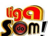 LIGA DO SOM