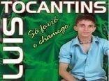 Luiz Tocantins - A Paixão do Forró