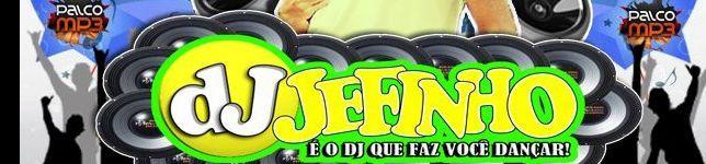 DJ JEFINHO O MORAL DO REMIX