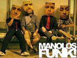 MANOLOS FUNK !